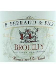 "P. Ferraud - Brouilly ""Rolland"" 2016"