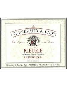 """P. Ferraud - Fleurie """"Le Reposoir"""" 2017"""