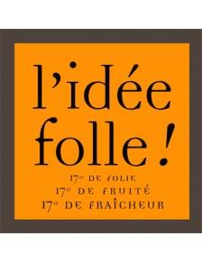 Domaine du Tariquet - L'idée Folle